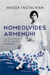 E-book Nomeolvides Armenuhi (Edición actualizada)