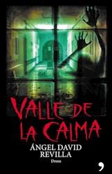 VALLE DE LA CALMA