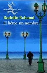 HEROE SIN NOMBRE, EL