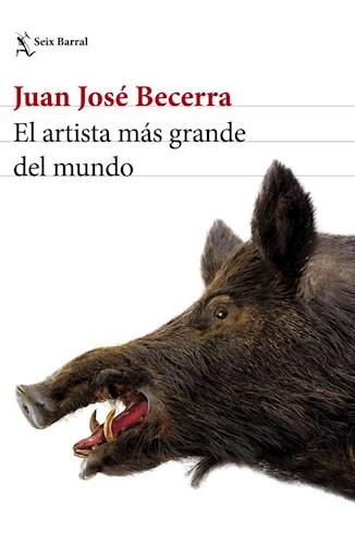 EL ARTISTA MAS GRANDE DE MUNDO