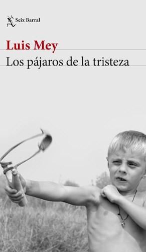LOS PAJAROS DE LA TRISTEZA