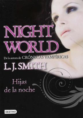 NIGHT WORLD, HIJAS DE LA NOCHE