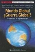 MUNDO GLOBAL GUERRA GLOBAL?