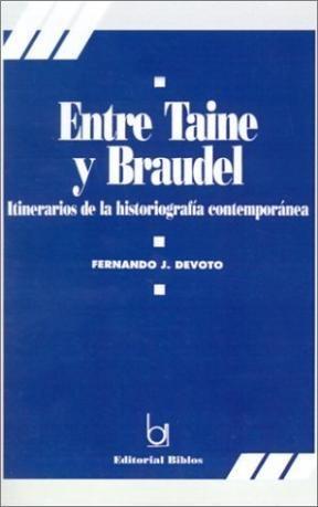 ENTRE TAINE Y BRAUDEL