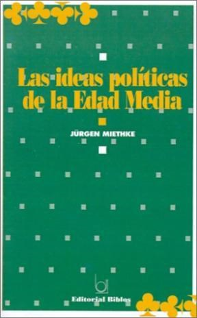 LAS IDEAS POLITICAS DE LA EDAD MEDIA