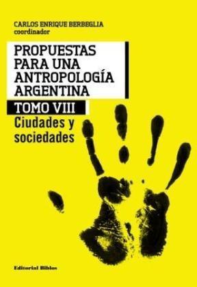 PROPUESTAS PARA UNA ANTROPOLOGIA ARGENTINA TOMO V