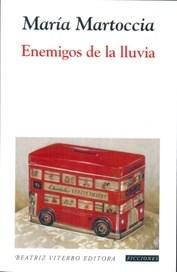 ENEMIGOS DE LA LLUVIA