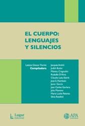 CUERPO, EL. LENGUAJES Y SILENCIOS