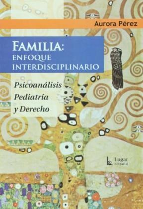 FAMILIA: ENFOQUE INTERDISCIPLINARIO