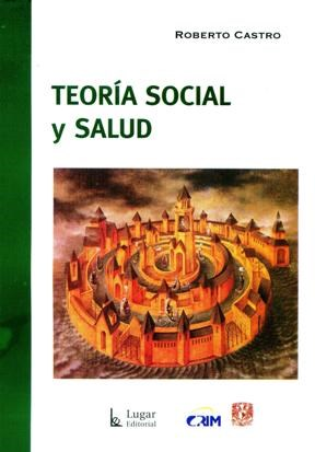 TEORIA SOCIAL Y SALUD