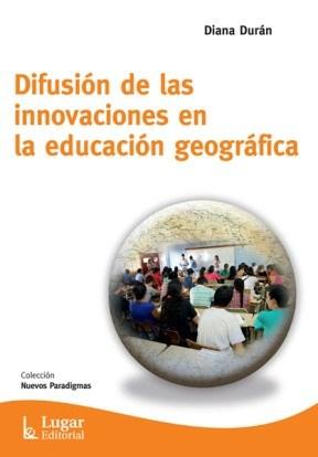 DIFUSION DE LAS INNOVACIONES EN LA EDUCACION GEOG