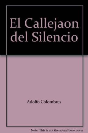 EL CALLEJON DEL SILENCIO