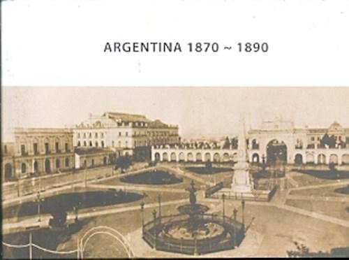 ARGENTINA 1870 -1890