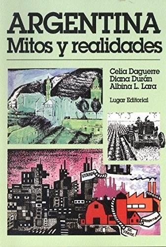 ARGENTINA MITOS Y REALIDADES