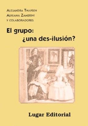 GRUPO, EL ¨UNA DESILUSION?