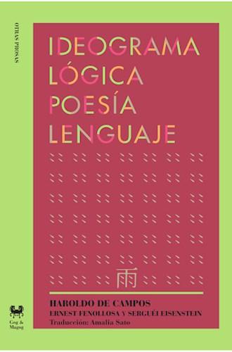 IDEOGRAMA, LOGICA POESIA LENGUAJE