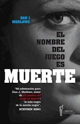 NOMBRE DEL JUEGO  ES MUERTE, EL