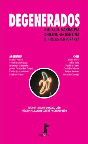 Degenerados: muestra de narrativa chileno-argentina hipercontemporánea