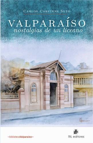 Valparaíso, nostalgias de un liceano