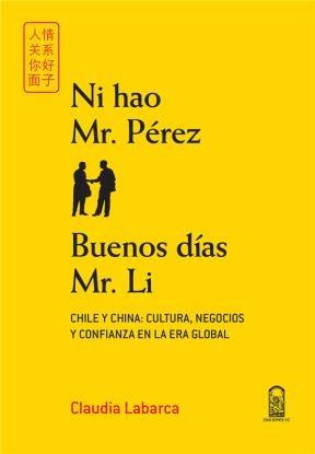 Ni hao Mr. Pérez. Buenos días Mr. Li