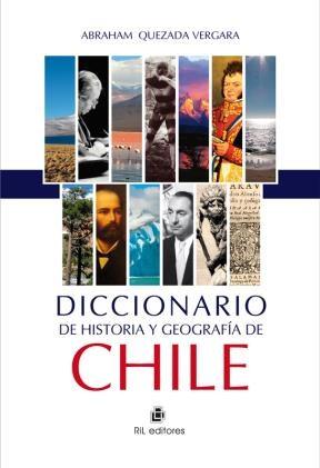 Diccionario de historia y geografía de Chile