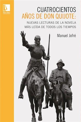 Cuatrocientos años de Don Quijote