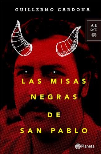 Las misas negras de San Pablo Escobar
