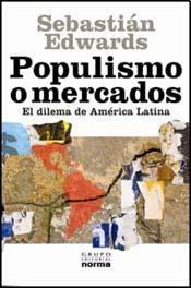 POPULISMO Y MERCADOS