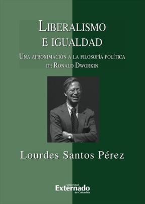 LIBERALISMO E IGUALDAD Una aprox.a Ronald Dworkin
