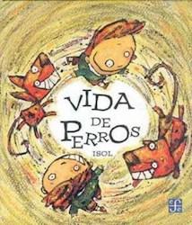 VIDA DE PERROS (LIT.INFANTIL)
