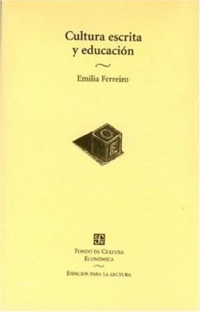 CULTURA ESCRITA Y EDUCACION 2 ED