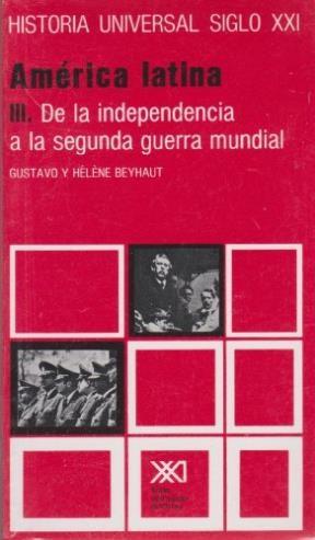 HISTORIA UNIVERSAL VOL.23 AMERICA LATINA III DE L