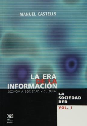 ERA DE LA INFORMACION, LA VOL.1
