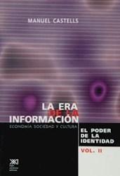 ERA DE LA INFORMACION, LA VOL.2