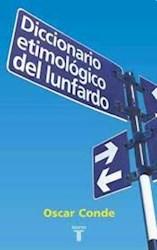DICCIONARIO ETIMOLOGICO DEL LUNFARDO