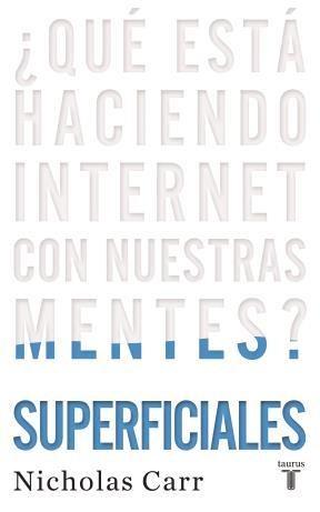 SUPERFICIALES.QUE ESTA HACIENDO INTERNET CON NUES