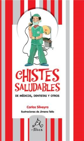 CHISTES SALUDABLES DE MEDICOS , DENTISTAS Y OTROS