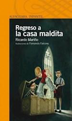 REGRESO A LA CASA MALDITA
