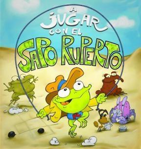 A JUGAR CON EL SAPO RUPERTO