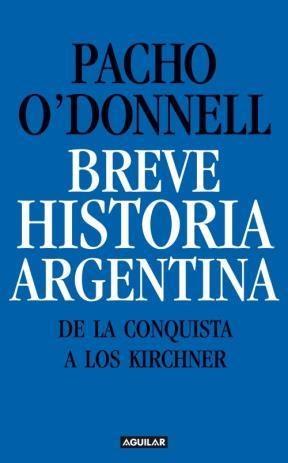 BREVE HISTORIA ARGENTINA