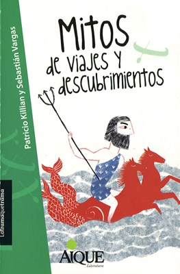 MITOS DE VIAJES Y DESCUBRIMIENTOS LATRAMAQUETRAMA