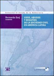 USOS, ABUSOS Y DESAFIOS DE LA SOCIEDAD CIVIL EN A