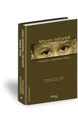 Libro Abuso Infantil: Evaluación y Tratamiento Clínico