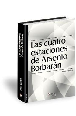 Libro Las cuatro estaciones de Arsenio Borbarán