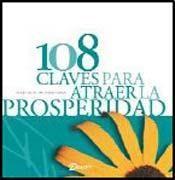 108 CLAVES PARA ATRAEL LA PROSPERIDAD