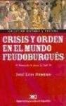 CRISIS Y ORDEN EN EL MUNDO FEUDOBURGUES