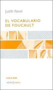 EL VOCABULARIO DE FOUCAULT