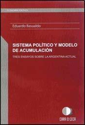 SISTEMA POLITICO Y MODELO DE ACUMULACION