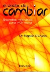 PODER DE CAMBIAR, EL SECRETOS MILENARIOS PARA VIV