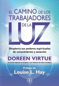EL CAMINO DE LOS TRABAJADORES DE LA LUZ (ARG)